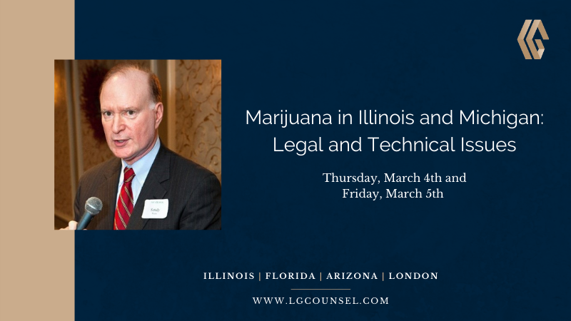 Marijuana in Illinois and Michigan Legal Seminar